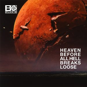 Plan B Heaven Before All Hell Breaks Lose Cover