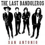 The Last Bandoleros San Antonio Cover