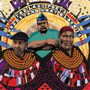The Last Poets Understand What Black Is Cover