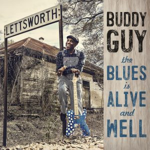 Buddy Guy The Blues Is Alive And Well Cover