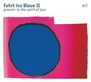 Vraious ARtists Fahrt ins Blaue II Groovin' In The Spirit Of Jazz Cover