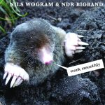 Nils Wogram & NDR Bigband Work Smoothly Cover