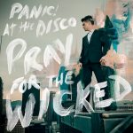 Panic! At The Disco Pray For The Wicked Cover