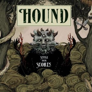 Hound Settle Your Scores Cover