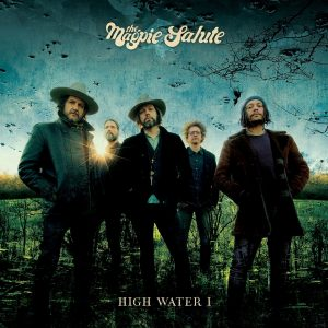 The Magpie Salute High Water I Cover