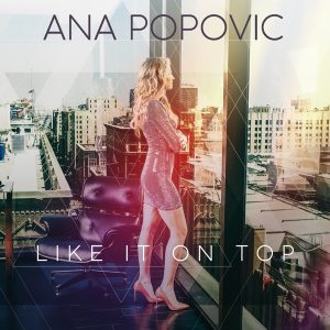 Ana Popovic Like it On Top Cover