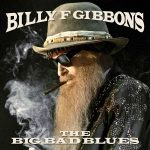 Billy F Gibbons The Big Bad Blues Cover