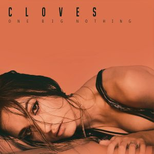 Cloves One Big Nothing Cover