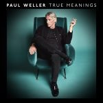 Paul Weller True Meanings Cover