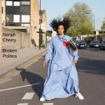 Neneh Cherry Broken Politics Cover