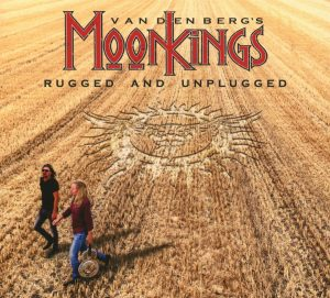 Vandenberg's Moonkings Rugged And Unplugged Cover