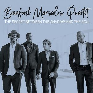 Branford Marsalis Quartet The Secret Between The Shadow And The Soul Cover