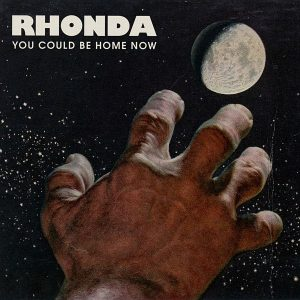 Rhonda You Could Be Home Now Cover