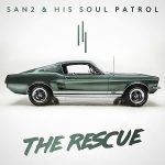 San2 and His Soul Patrol The Rescue Cover