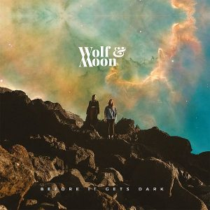 Wolf and Moon Before It Gets Dark Cover