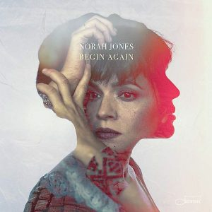 Norah Jones Begin Again Cover
