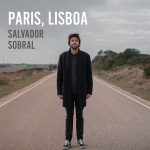 Salvador Sobral Paris Lisboa Cover