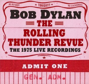 Bob Dylan The Rolling Thunder Revue The 1975 Live Recording Cover