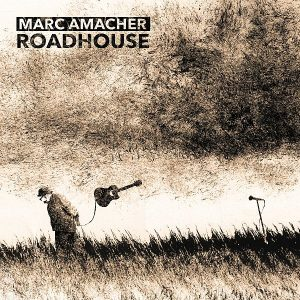Marc Amacher Roadhouse Cover