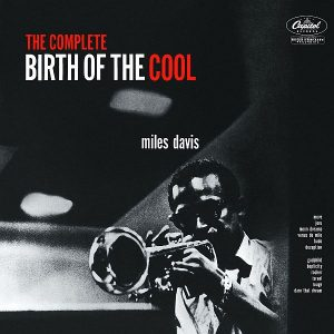 Miles Davis The Complete Birth Of The Cool Cover
