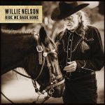 Willie Nelson Ride Me Back Home Cover