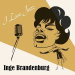 Inge Brandenburg I Love Jazz Cover