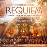 John Nelson/London Philharmonic Chorus and Orchestra // Berlioz Requiem