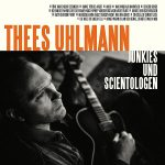 Thees Uhlmann // Junkies & Scientologen