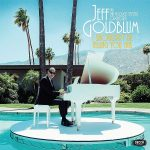 Jeff Goldblum & The Mildred Snitzer Orchestra // I Shouldn't Be Telling You This