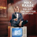 Max Raabe & Palast Orchester // MTV Unplugged