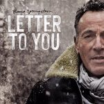 Bruce Springsteen // Letter To You