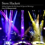 Steve Hackett // Selling England By The Pound & Spectral Mornings